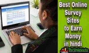 Earn money online by Survey