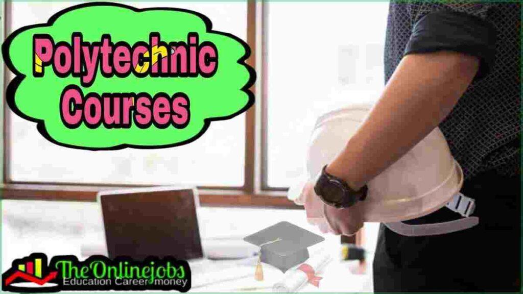 Polytechnic courses