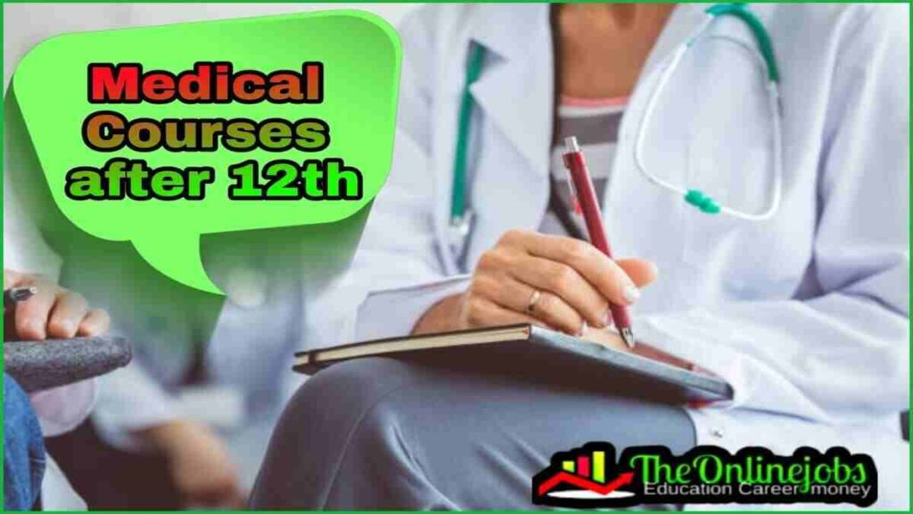 Medical courses after 12th