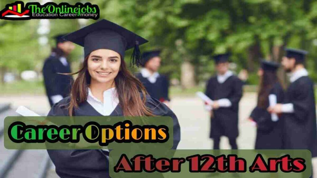 Career Options after 12th arts