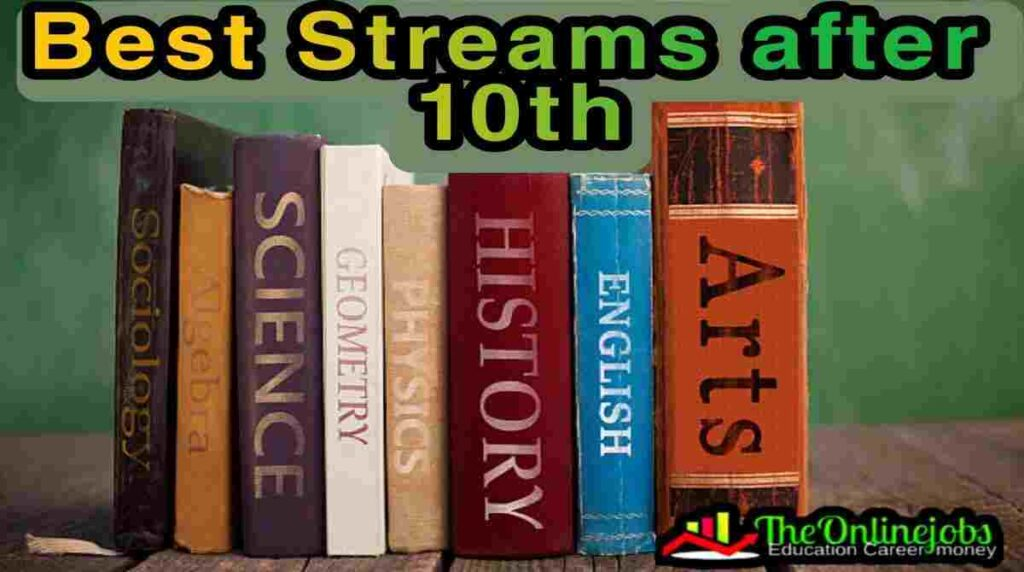 which stream is best after 10th